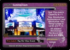 <i>Revolution</i> SummerSlam - GenCon